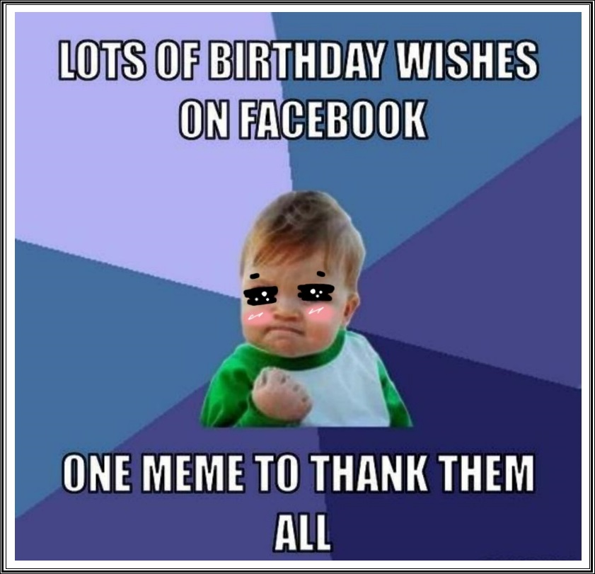 Thanks For The Birthday Wishes Memes