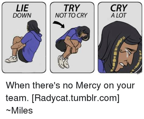 Meme When I M On My Period I Just Lie Down And Cry All