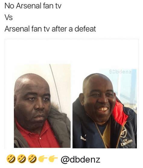 Arsenal Fan Tv Memes