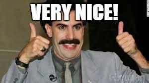 Borat Very Nice Memes