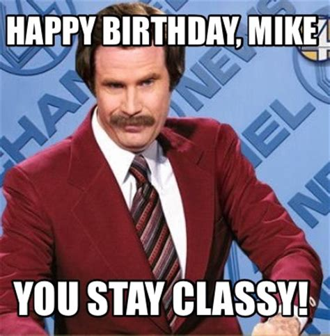 Happy Birthday Mike Memes
