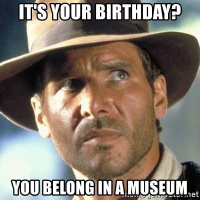 Indiana Jones Birthday Memes