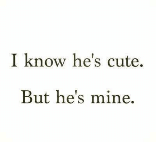 He S Mine Memes