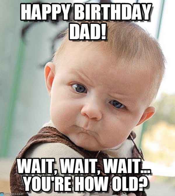 Funny Dad Birthday Memes