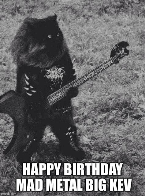 Black Metal Birthday Memes