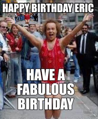 Happy Birthday Eric Memes