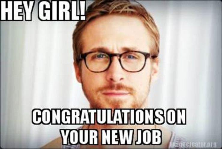 Congratulations new job Memes