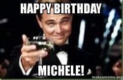 Happy Birthday Michelle Memes