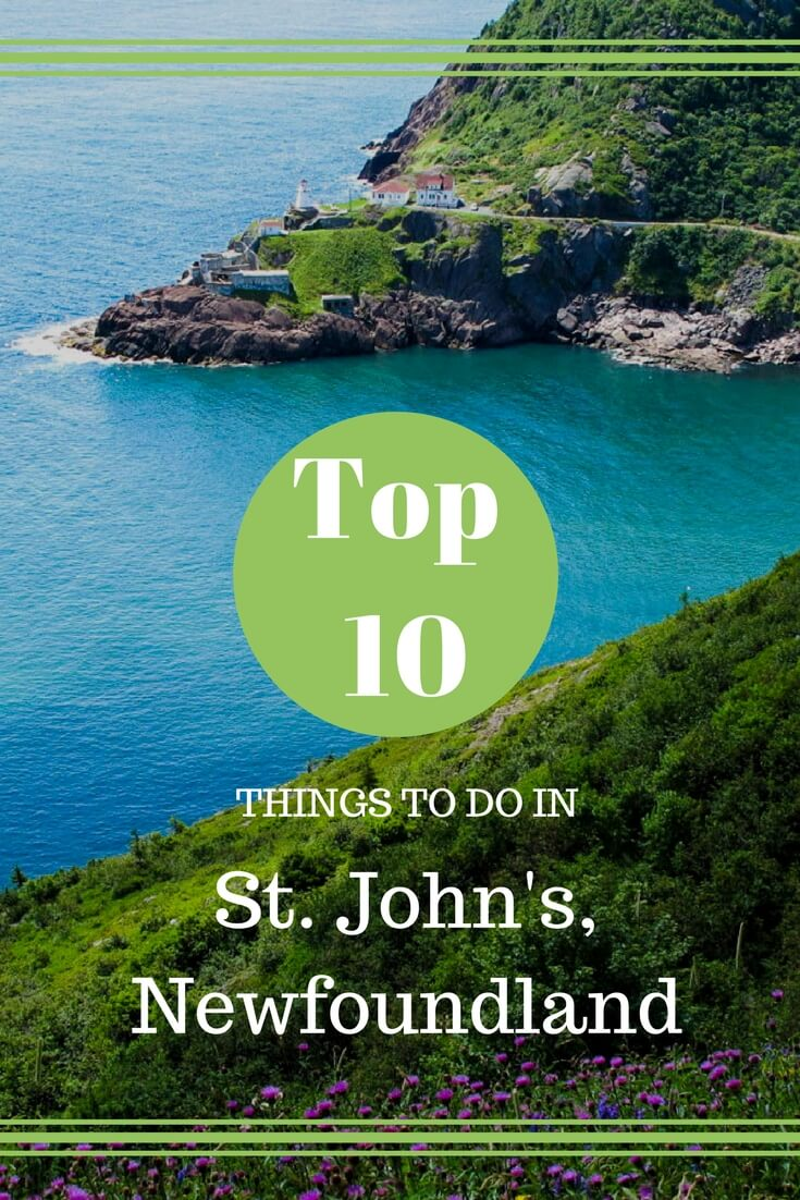Top 10 Things to Do in St. John's, Newfoundland