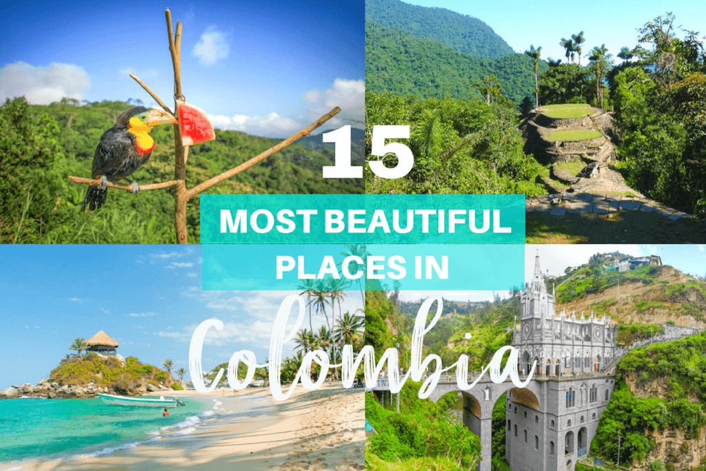 The 15 Most Beautiful Places In Colombia