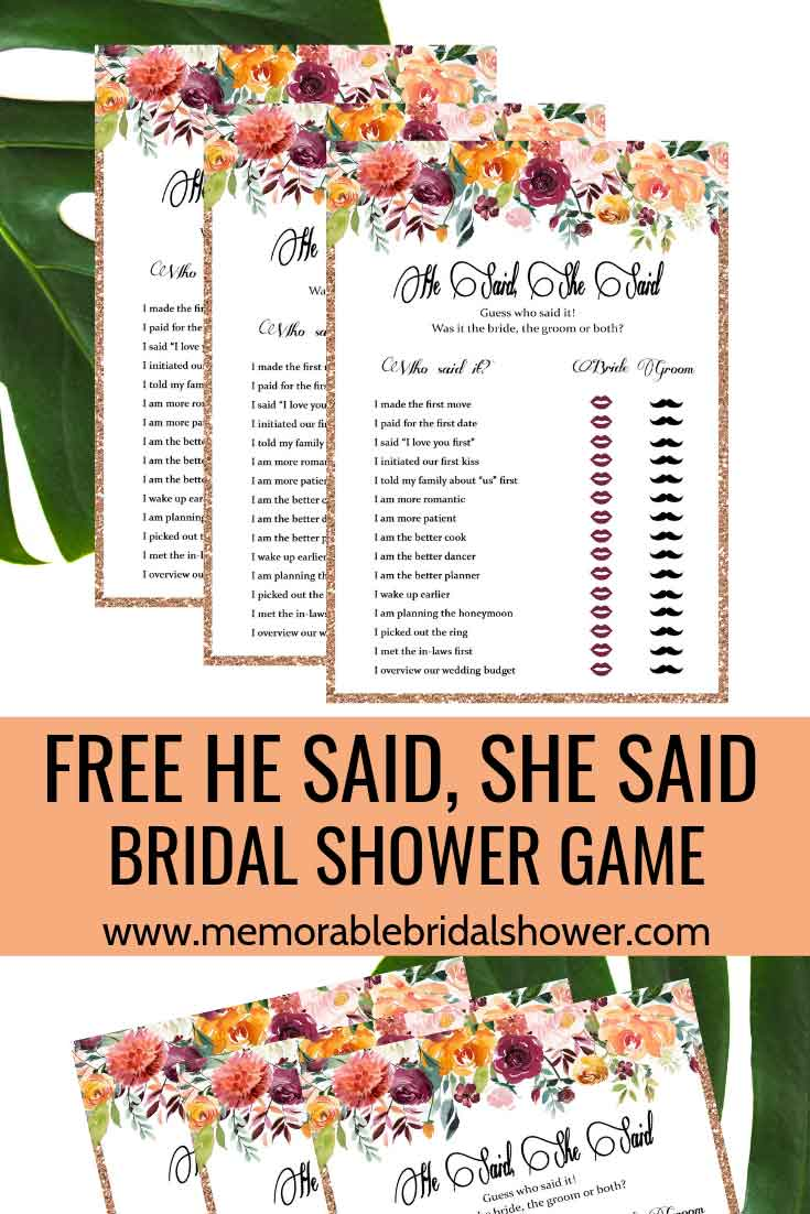 Bridal showers are all about celebrating the bride and having fun while at it, this free printable he said, she said bridal shower game will help throw a fun bridal shower/hen party for the bride-to-be