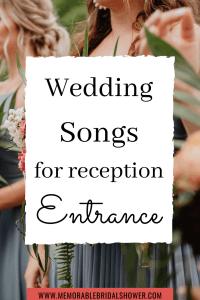 Wedding songs for reception entrance