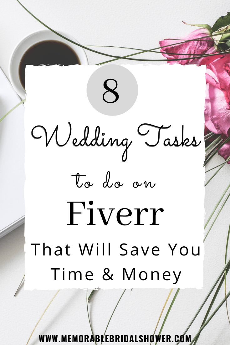 Wedding tasks to do Fiverr that will save you time and money
