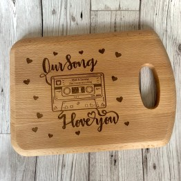 IMG 0734 - Personalised Our Song I Love You Chopping Board