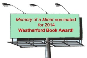 Weatherford Award nominee Memory of a Miner