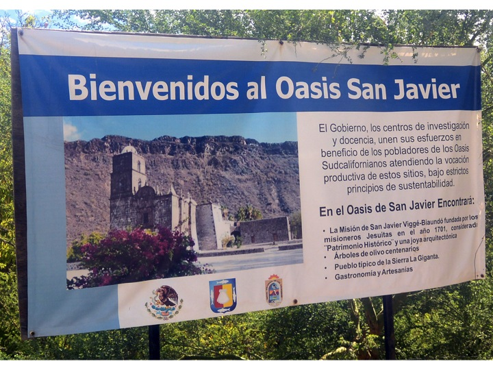 We knew we had arrived at San Javier when we saw this sign announcing the mission.