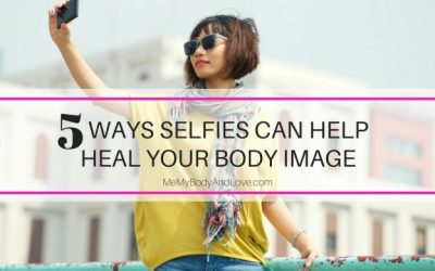 5 Ways Selfies Can Help Heal Your Body Image