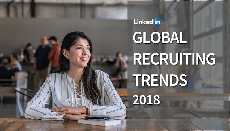 Latest LINKEDIN 2018 Recruiting Trends in the MENA Review