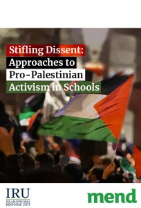 Stifling Dissent: Approaches to Pro-Palestinian Activism in Schools