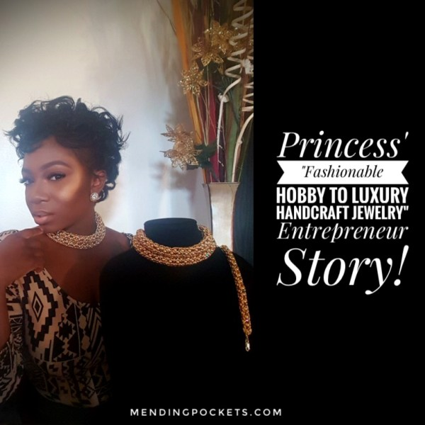 "Princess' ""Fashionable Hobby to Luxury Handcraft Jewelry"" Entrepreneur Story!"