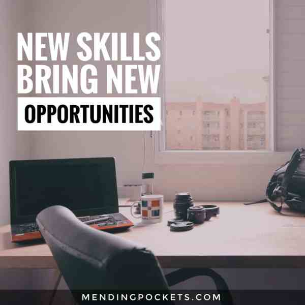 New Skills Bring New Opportunities