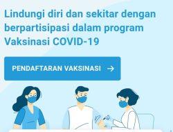 Pendaftaran Vaksin Covid-19 Lewat Aplikasi PeduliLindungi