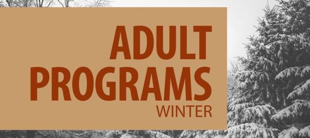 Winter Adult Programs