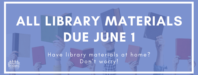 All Library materials due June 1