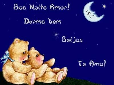 boa noite meu amor te quero muito bem