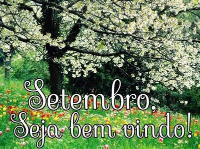 mensagem feliz mes de setembro para todos