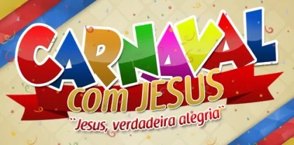 mensagem feliz carnaval com Jesus