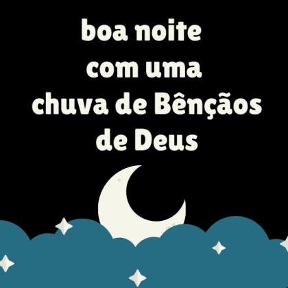 boa noite com bênçãos de deus