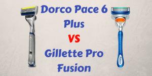 Dorco Pace 6 VS Gillette Fusion