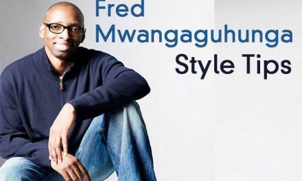 Style Tips from Fred Mwangaguhunga