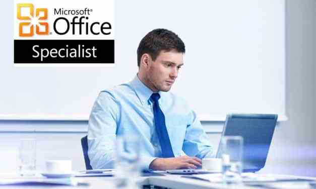 How To Be A Microsoft Office Specialist?