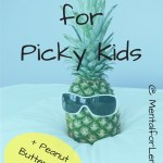 Pineapple wearing sunglasses with text overlay - Top tips for picky kids