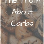 Pile of bagels with text overlay - The Truth About Carbs