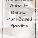 Sifting flour into a large bowl with text overlay - the essential guide to baking plant-based goodies