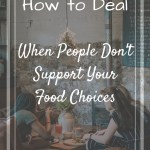Friends eating together at a cafe with overlay text - how to deal when people don't support your food choices
