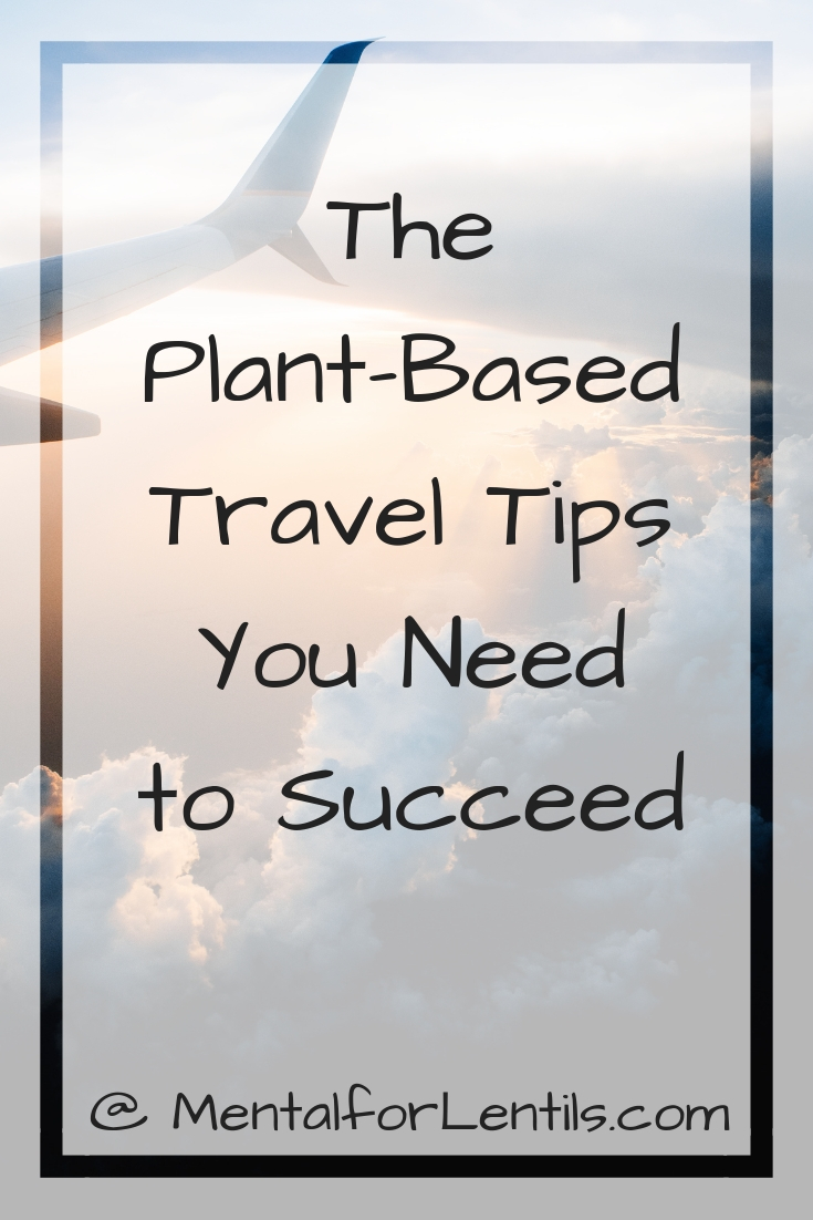 Plane flying among clouds with text overlay: The Plant-Based Travel Tips You Need to Succeed