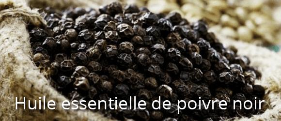 Huile essentielle de poivre noir - 580 x 250