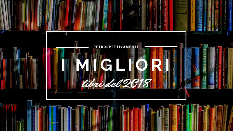 RetrospettivaMENTE – Il 2018 nelle pagine dei libri