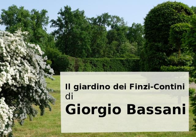 """""""Il giardino dei Finzi-Contini"""": un'isola di pace nell'orrore del fascismo"""
