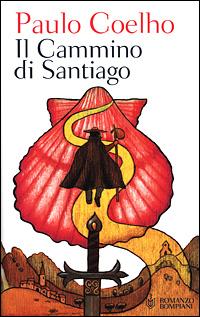 IL CAMMINO DI SANTIAGO: Paulo Coelho