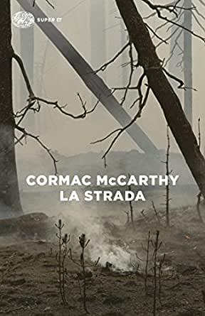 A ciascuno La (propria) strada, secondo McCarthy
