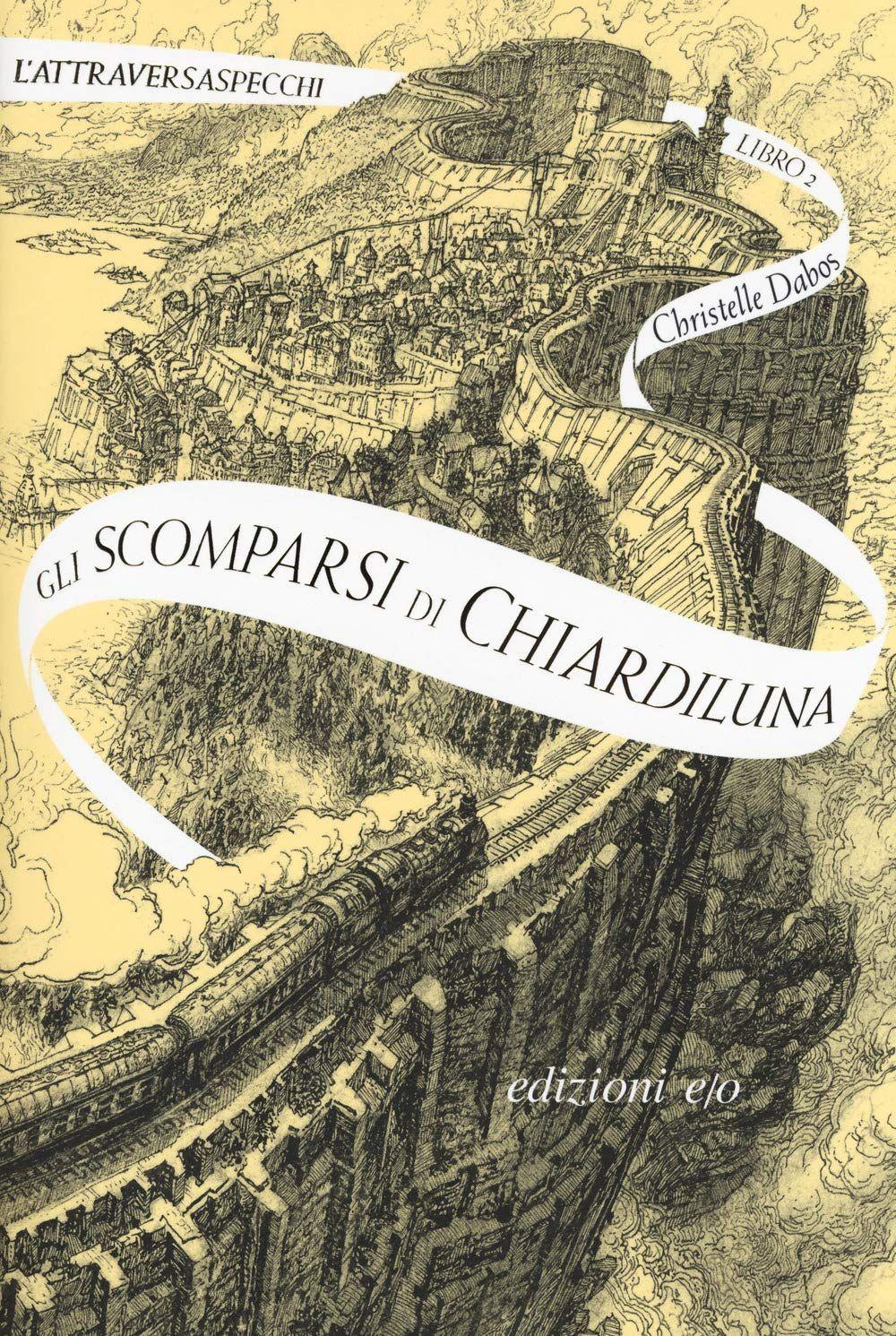 Leggere l'Attraversaspecchi in un giorno e una notte – Episodio 2: Gli scomparsi di Chiardiluna