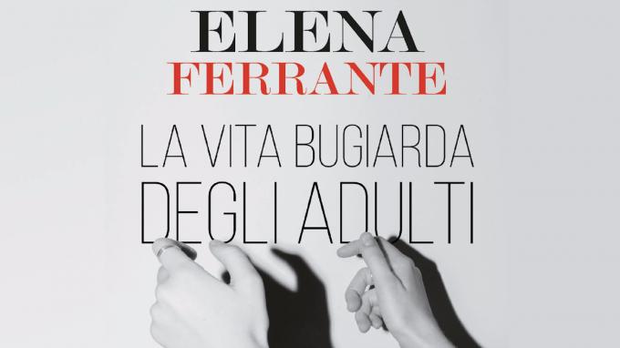 """Netflix e Fandango sviluppano la serie basata su """"La vita bugiarda degli adulti"""", l'ultimo romanzo di Elena Ferrante"""