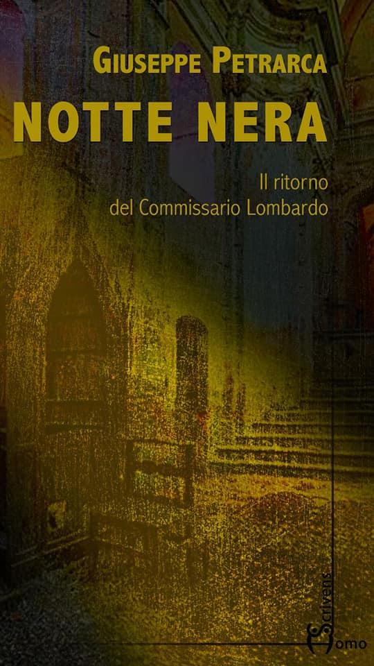 """Giuseppe Petrarca cala il poker: in arrivo """"Notte nera"""""""