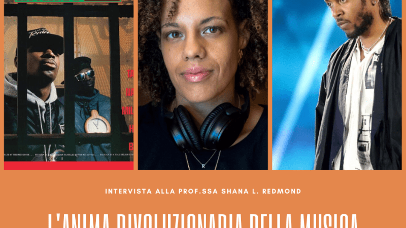 L'anima rivoluzionaria delle canzoni: intervista alla Prof.ssa Shana L. Redmond [ESCLUSIVA]