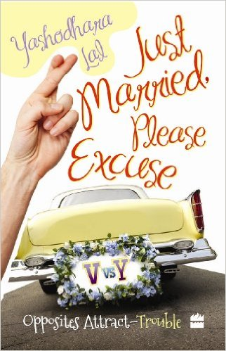 Just Married Please Excuse - Yashodhara Lal